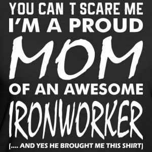 Cant Scare Me Proud Mom Awesome Ironworker - Women's 50/50 T-Shirt