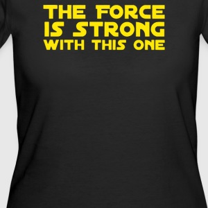 The Force Is Strong - Women's 50/50 T-Shirt