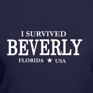 I Survived Beverly - Women's 50/50 T-Shirt