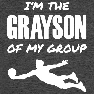 I'm the Grayson of My Group - Men's 50/50 T-Shirt