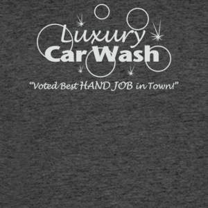 Luxury Car Wash Best Handjob In Town - Men's 50/50 T-Shirt
