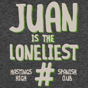 JUAN IS THE LONELIEST HASTINGS HIGH SPANISH CLUB - Men's 50/50 T-Shirt