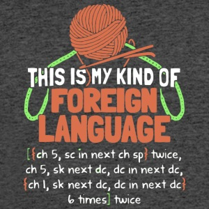 This Is My Kind Of Foreign Language T Shirt - Men's 50/50 T-Shirt
