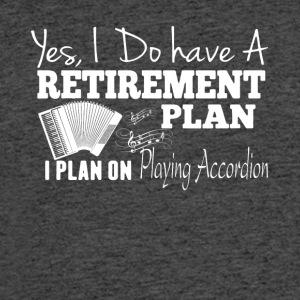 Retirement Plan On Playing Accordion Shirt - Men's 50/50 T-Shirt