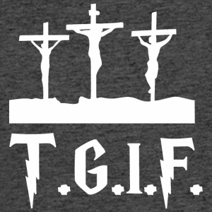 TGIF Jesus Good Friday Jesus - Men's 50/50 T-Shirt