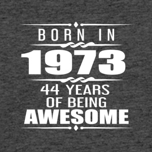 Born in 1973 44 Years of Being Awesome - Men's 50/50 T-Shirt
