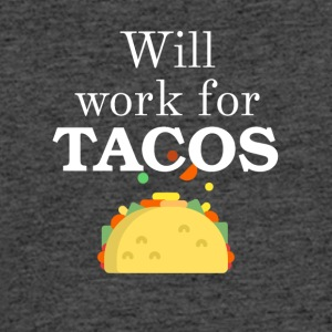 Will work for TACOS - Men's 50/50 T-Shirt