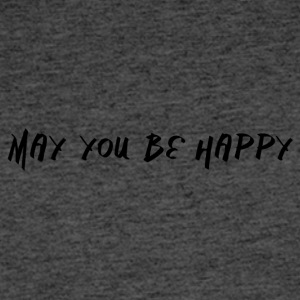 May you be happy - Men's 50/50 T-Shirt
