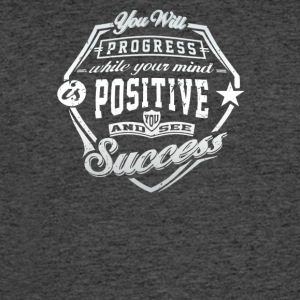 You will progress while your mind positive - Men's 50/50 T-Shirt
