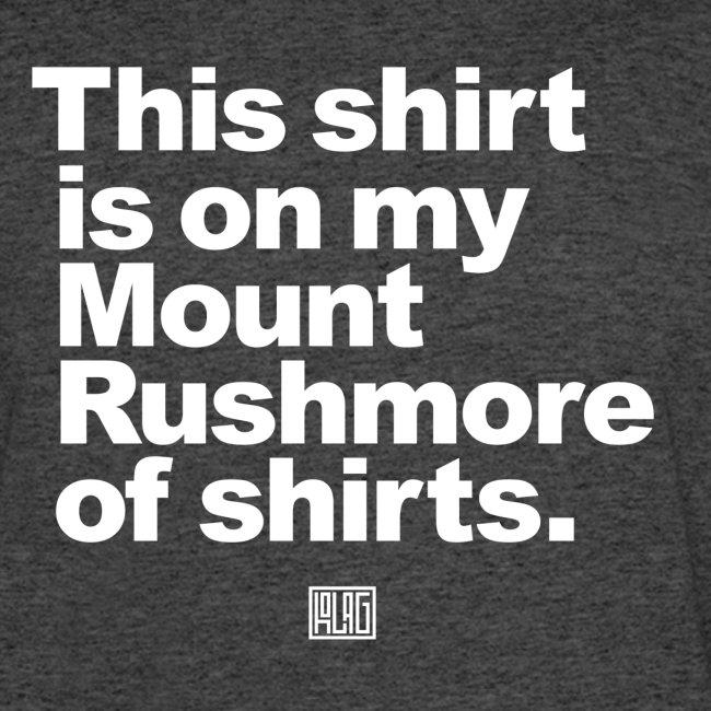 Mount Rushmore of Shirts