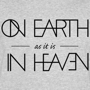On Earth as it is in Heaven - Men's 50/50 T-Shirt