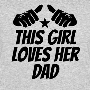 This Girl Loves Her Dad - Men's 50/50 T-Shirt