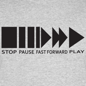 StopPauseFastForwardPlay Tee - Men's 50/50 T-Shirt