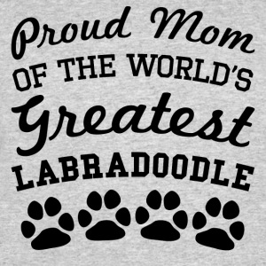 Proud Mom Of The World's Greatest Labradoodle - Men's 50/50 T-Shirt