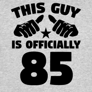 This Guy Is Officially 85 Years Old 85th Birthday - Men's 50/50 T-Shirt