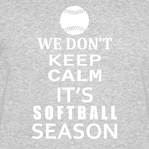 Softball-We Don't keep calm- Shirt, Hoodie Gift - Men's 50/50 T-Shirt