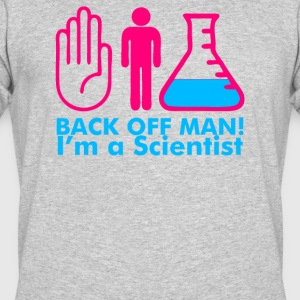 Back Off Man Im A Scientist - Men's 50/50 T-Shirt