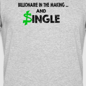 Billionaire In The Making And Single Quotes - Men's 50/50 T-Shirt
