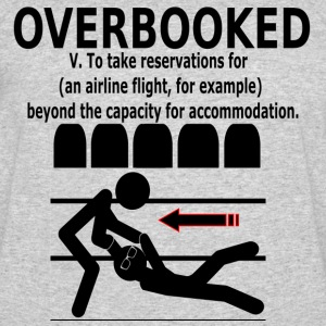 OVERBOOKED! Airline Fiasco - Men's 50/50 T-Shirt