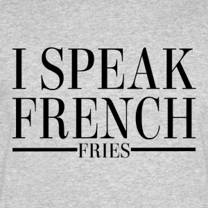 I Speak French Fries - Men's 50/50 T-Shirt