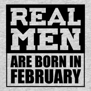 Real Men are Born in February - Men's 50/50 T-Shirt