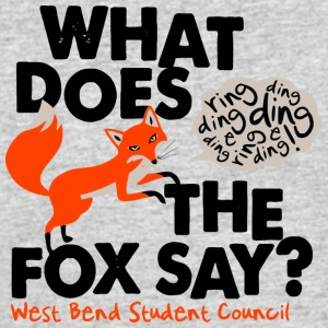 What Does The Fox Say West Bend Student Council - Men's 50/50 T-Shirt