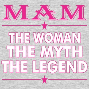 Mam The Woman The Myth The Legend - Men's 50/50 T-Shirt