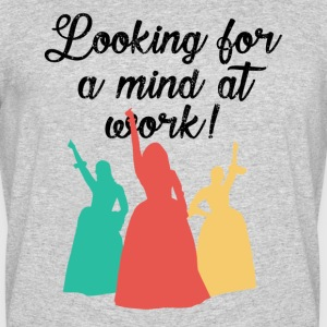 Looking for a mind at work! - Men's 50/50 T-Shirt