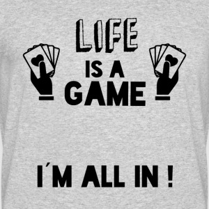 LIFE IS A GAME IAM ALL IN black - Men's 50/50 T-Shirt