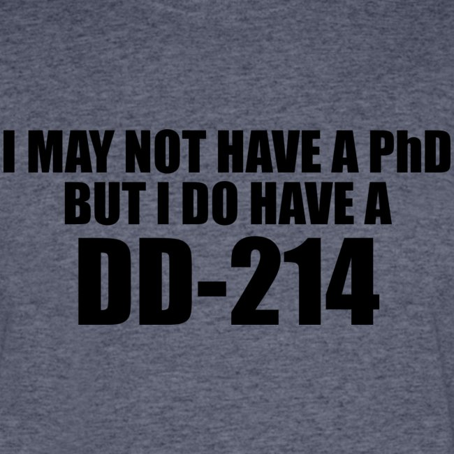 I may not have a PhD