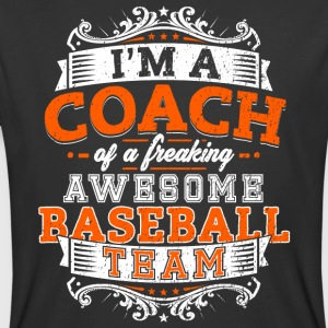 I'm a coach of a freaking awesome baseball team - Men's 50/50 T-Shirt