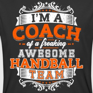 I'm a coach of a freaking awesome handball team - Men's 50/50 T-Shirt