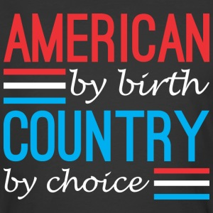 American By Birth Country By Choice - Men's 50/50 T-Shirt