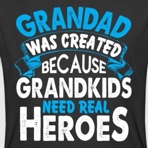 Granddad Was Created T Shirt - Men's 50/50 T-Shirt