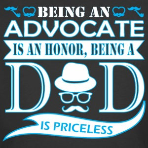 Being Advocate Is Honor Being Dad Priceless - Men's 50/50 T-Shirt