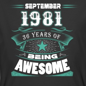 September 1981 - 36 years of being awesome - Men's 50/50 T-Shirt