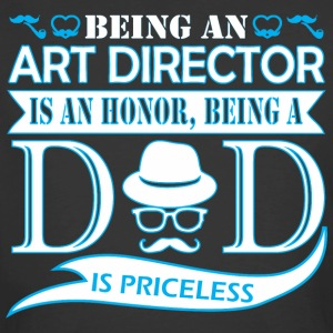 Being Art Director Is Honor Being Dad Priceless - Men's 50/50 T-Shirt
