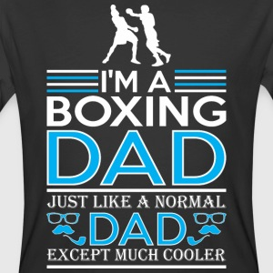 Im Boxing Dad Just Like Normal Dad Except Cooler - Men's 50/50 T-Shirt