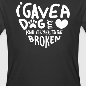 I Gave a Dog My Heart And Its Yet To Be Broken - Men's 50/50 T-Shirt