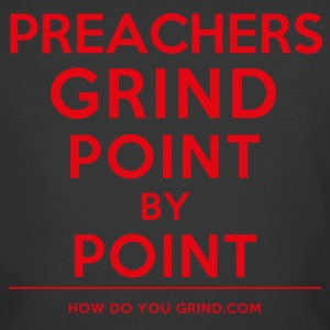 This Is How I Grind - Preachers Grind Red - Men's 50/50 T-Shirt
