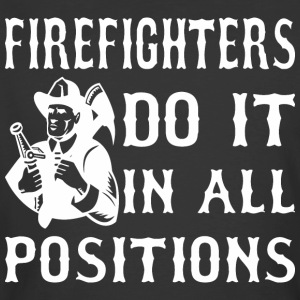 Firefighters Do It In All Positions - Men's 50/50 T-Shirt