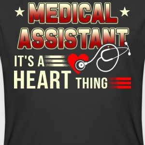 Medical Assistant It's A Heart Thing T Shirt - Men's 50/50 T-Shirt