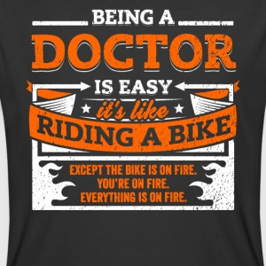 Doctor Shirt: Being A Doctor Is Easy - Men's 50/50 T-Shirt