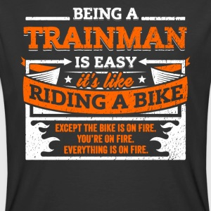 Trainman Shirt: Being A Trainman Is Easy - Men's 50/50 T-Shirt