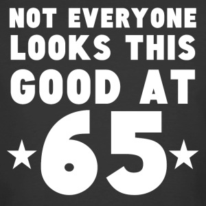 Not Everyone Looks This Good At 65 - Men's 50/50 T-Shirt
