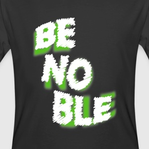 Be Noble Chalk Design - Men's 50/50 T-Shirt