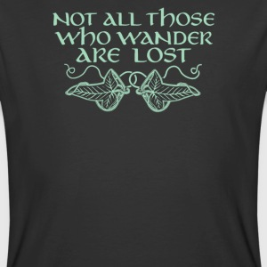 Not all those who wander are lost - Men's 50/50 T-Shirt