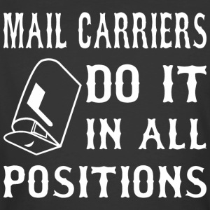 Mail Carriers Do It In All Positions - Men's 50/50 T-Shirt
