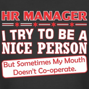 Hr Manager Nice Person My Mouth Doesnt Cooperate - Men's 50/50 T-Shirt