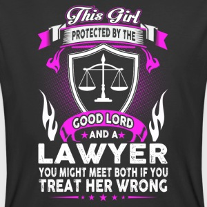 This Girl Is Protected By The Good Lord & A Lawyer - Men's 50/50 T-Shirt